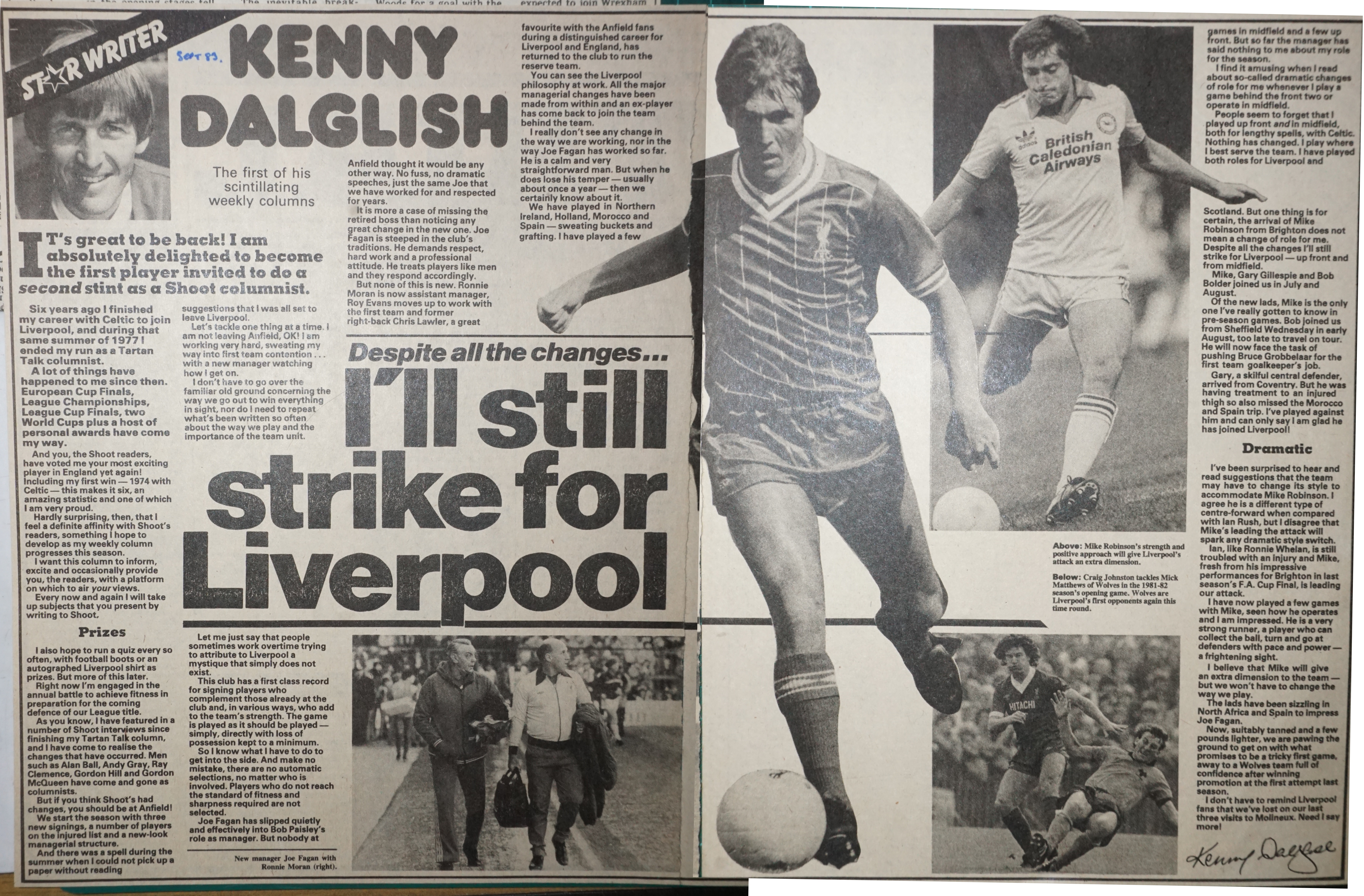 I'll still strike for Liverpool, by Kenny Dalglish in August 1983