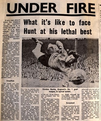 Under fire by Gordon Banks - Liverpool Echo 1972