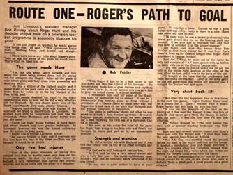 Route one is Roger's path to goal - Bob Paisley 1972
