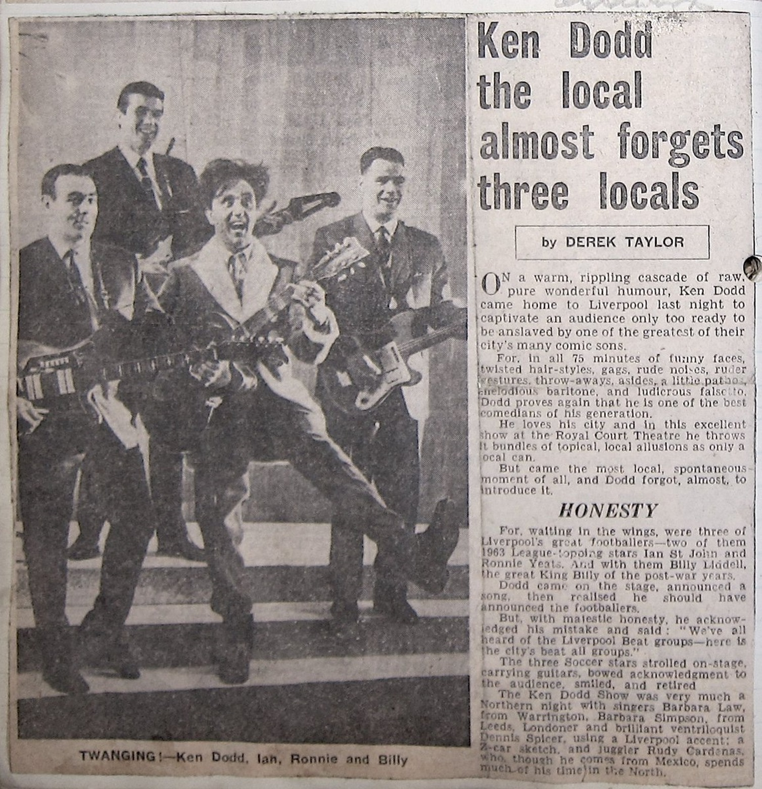 In the Liverpool FC version of the Beatles in Ked Dodds' 1964 Christmas show