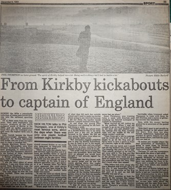 From Kirkby by kickabouts to captain of England - 6 December 1983