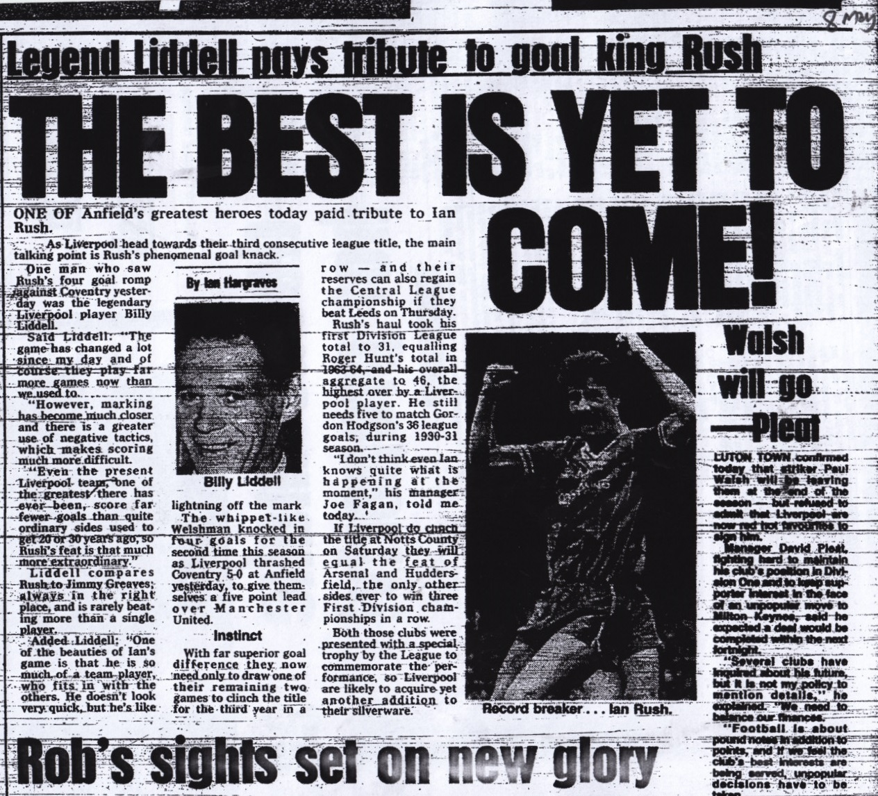 Liddell pays tribute to goal king Rush - from 7 May 1984