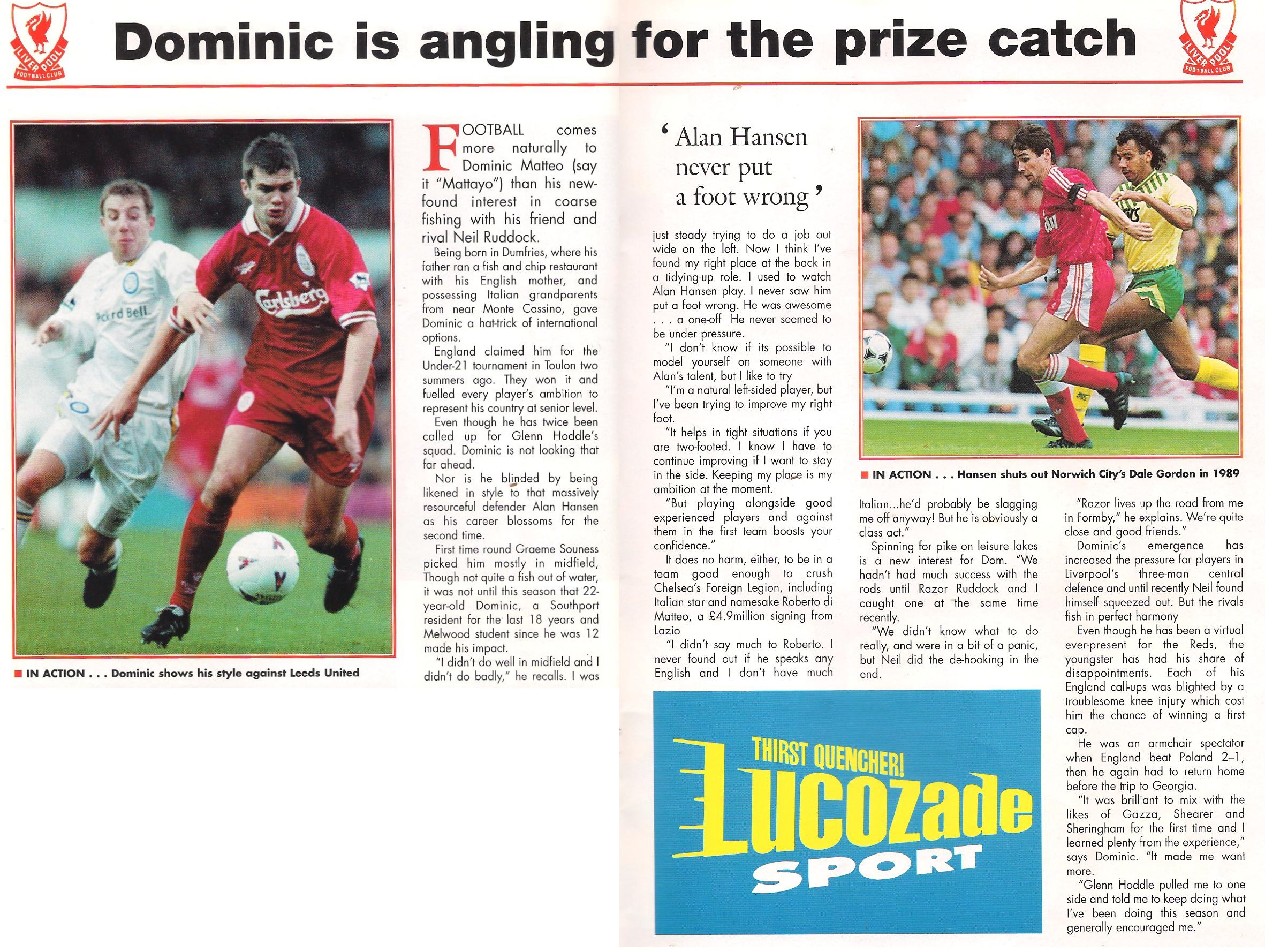Dominic is angling for the prize catch - Liverpool match programme