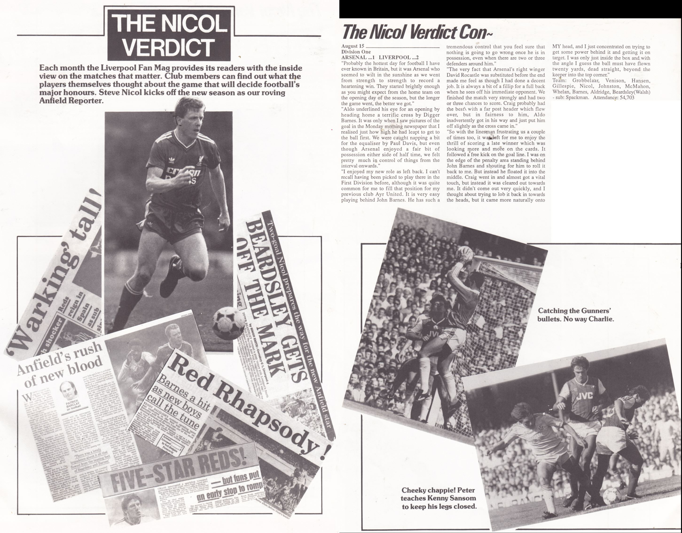 Nicol's verdict in the Liverpool fan club magazine on Arsenal - Liverpool on 15 August 1987