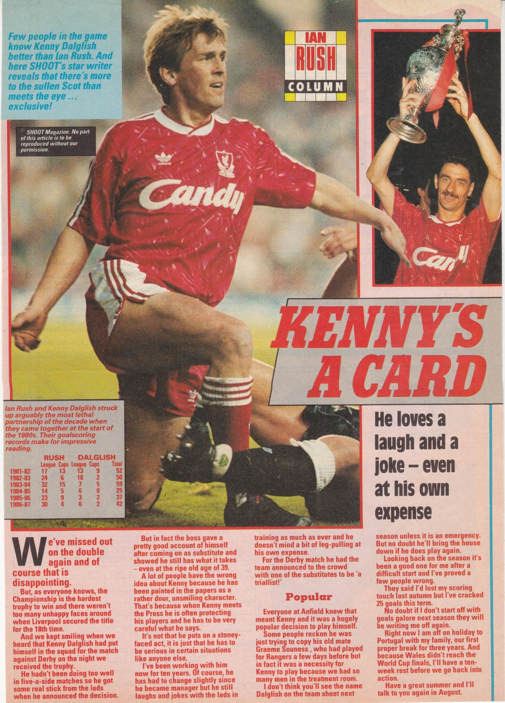 Kenny's a card, by Ian Rush May 1990