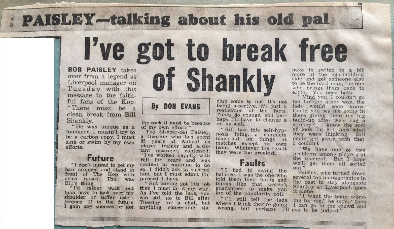 I've got to break free of Shankly - July 1974