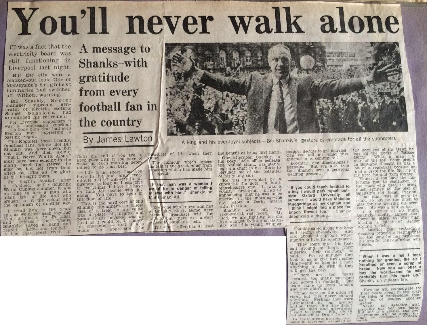 You'll never walk alone - 13 July 1974